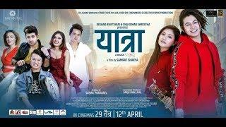 YATRA - Full New Nepali Movie 2019 || Salin Man Bania, Malika Mahat, Salon, Prechya, Rear, Jahanwi