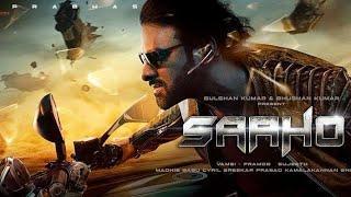 Saaho Full Movie