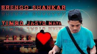 TIMRO JASTO MAYA NEW NEPALI RAP SONG BRENGO SHANKAR 2020...
