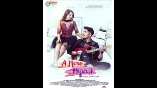 A mero hajur 3 full movie | anmol kc|suhana thapa||